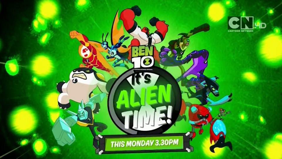 Cartoon Network UK Ben 10 It's Alien Time Starts Monday 14th August
