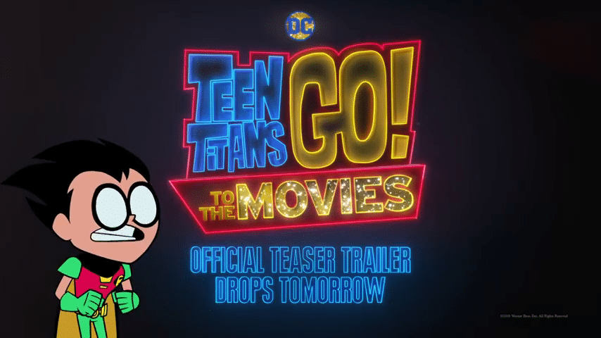 Teen Titans Go! To The Movies Teaser Trailer To Be Released Tomorrow 10th January