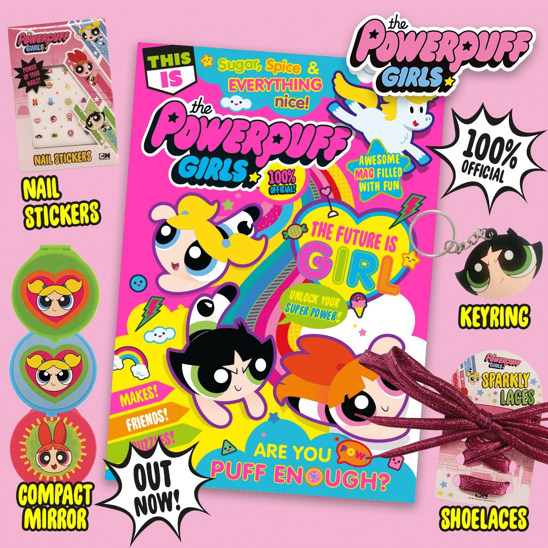 Special This Is The Powerpuff Girls Magazine Issue Now Out In The UK