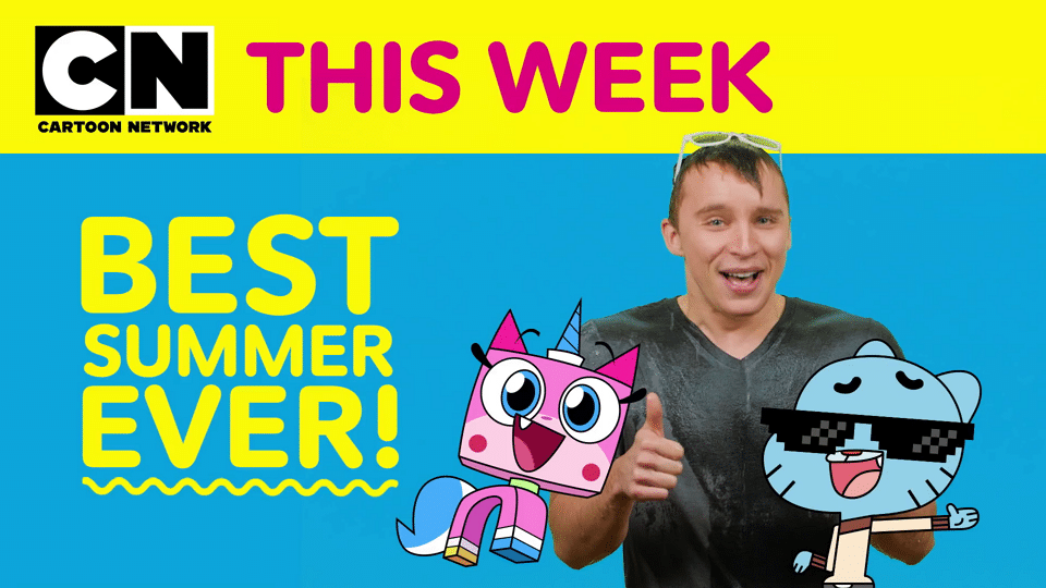 Cartoon Network This Week Episode 17 Best Summer Ever