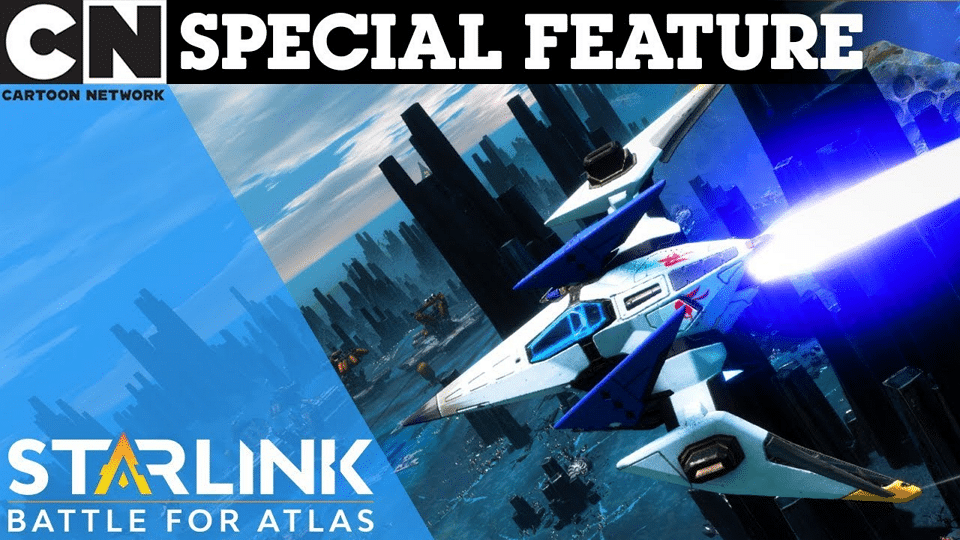 Cartoon Network UK Special Feature Starlink: Battle for Atlas Let's Play With Charleyy Hodson