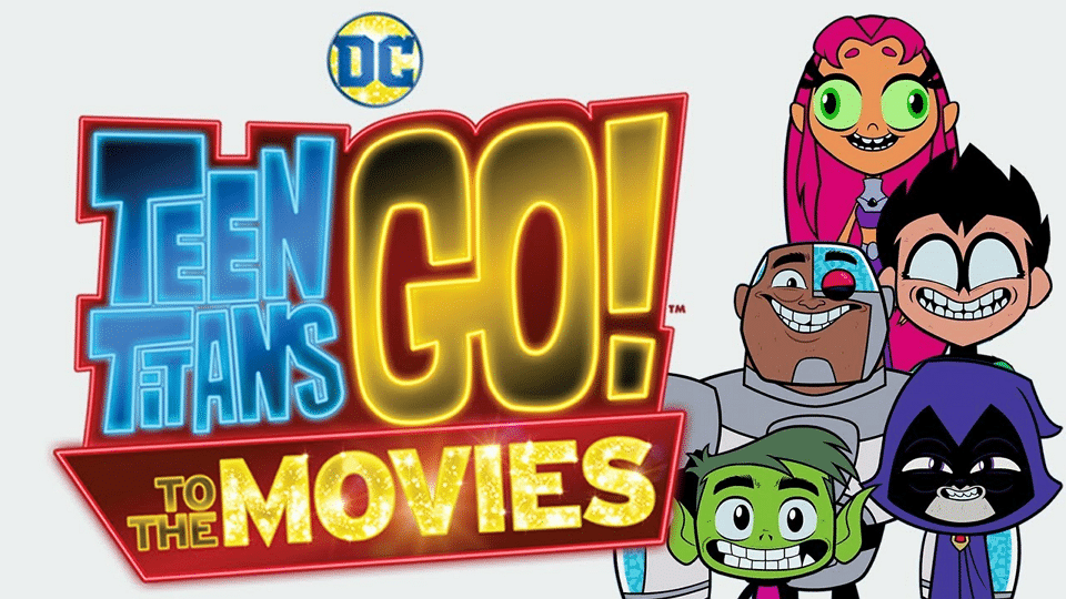 Teen Titans Go! To The Movies Advert Now Airing On UK Television