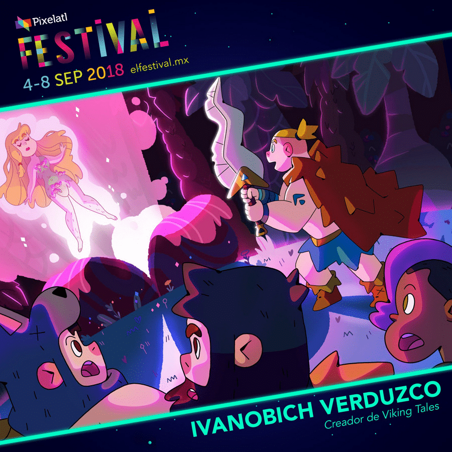 Pixelatl 2018 Ivanobich Verduzco Creator Of Cartoon Network Latin America's Viking Tales Invited As Special Guest