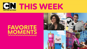 Cartoon Network This Week Favourite Moments