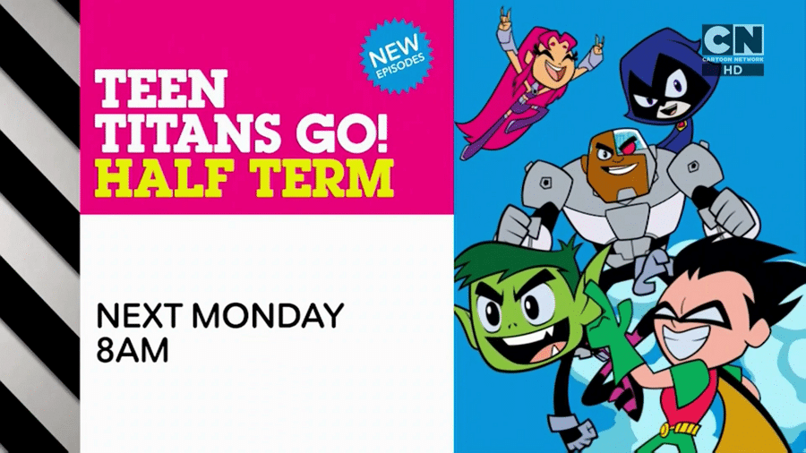 Cartoon Network UK Teen Titans Go! Half Term Week October 2018