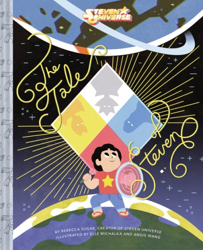 The Tale Of Steven A Picture Book Based On Steven Universe's Change Your Mind Episode To Be Released 29th October 2019