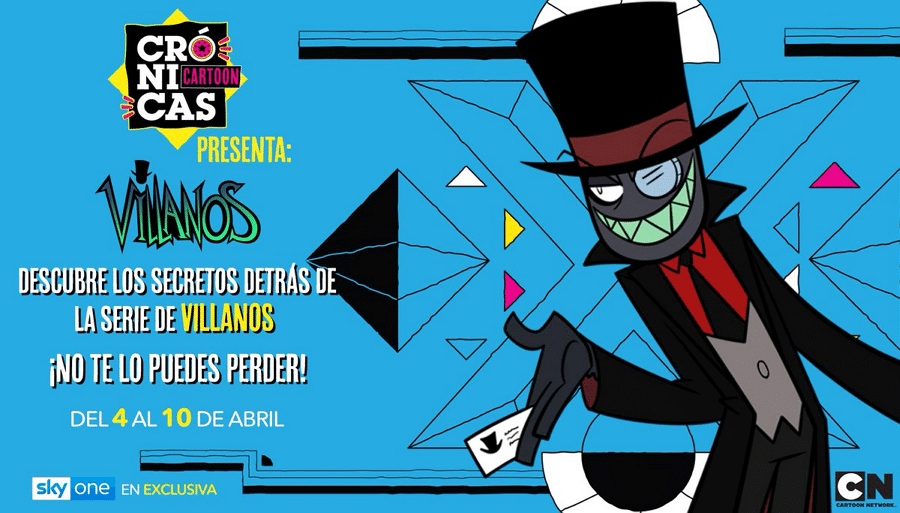 Crónicas Cartoon Villainous Special On Sky One Mexico 4th To 10th April
